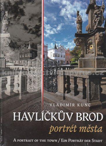 Kunc Vladimír: Havlíčkův Brod - portrét města cena od 318 Kč