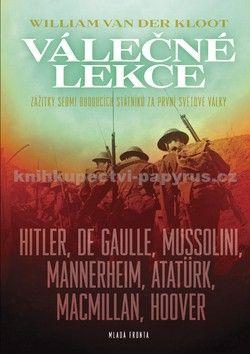 William G. Van der Kloot: Válečné lekce cena od 239 Kč