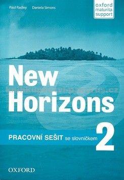 Paul Radley: New Horizons 2 Pracovní sešit cena od 184 Kč