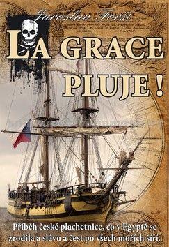 Jaroslav Foršt: La Grace pluje! cena od 281 Kč