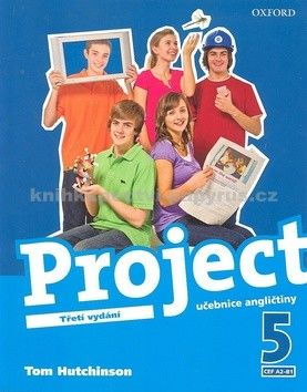 Tom Hutchinson: Project the Third Edition 5 Student´s Book CZ cena od 255 Kč