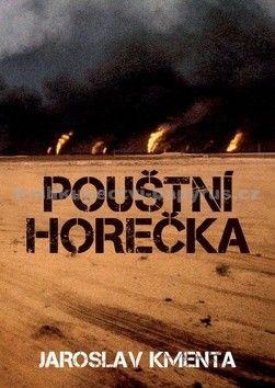 Jaroslav Kmenta: Pouštní horečka cena od 123 Kč