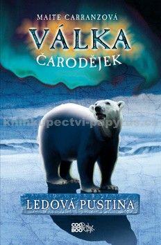 Maite Carranz: Válka čarodějek - Ledová pustina cena od 206 Kč