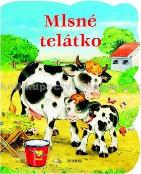 Zuzana Pospíšilová: Mlsné telátko cena od 44 Kč