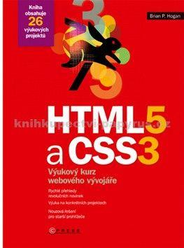 Brian Hogan: HTML5 a CSS3 cena od 185 Kč