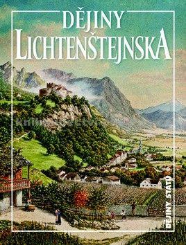 Dějiny Lichtenštejnska cena od 190 Kč