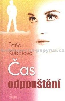 Táňa Kubátová: Čas odpouštění cena od 126 Kč