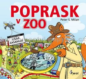 Peter S. Milan, Libor Drobný: Poprask v ZOO cena od 124 Kč