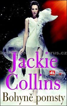 Jackie Collins: Bohyně pomsty cena od 160 Kč