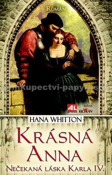Hana Parkánová-Whitton: Krásná Anna cena od 175 Kč