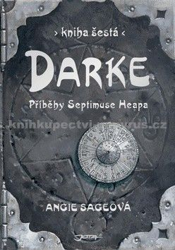 Angie Sage: Darke - Příběhy Septimuse Heapa - kniha šestá cena od 296 Kč
