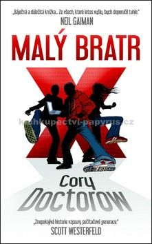 Cory Doctorow: Malý bratr cena od 174 Kč