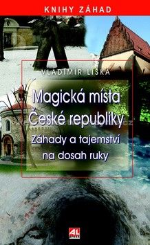 Vladimír Liška: Magická místa České republiky cena od 174 Kč