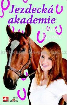 Brooke Lauren: Jezdecká akademie cena od 127 Kč
