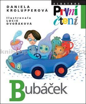 Lucie Dvořáková, Daniela Krolupperová: Bubáček cena od 114 Kč