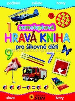 Kolektiv autorů: Samolepková hravá kniha pro šikovné děti cena od 80 Kč