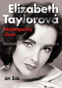 Jiří Žák: Elizabeth Taylorová cena od 116 Kč