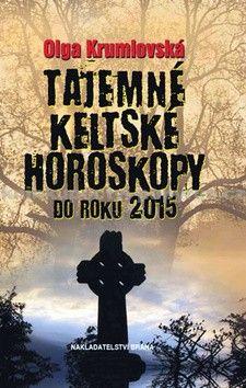 Olga Krumlovská: Tajemné keltské horoskopy do roku 2015 cena od 249 Kč