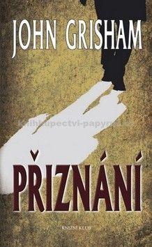 John Grisham: Přiznání cena od 239 Kč