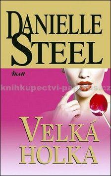 Danielle Steel: Velká holka cena od 183 Kč