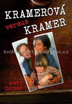 Avery Corman: Kramerová versus Kramer cena od 212 Kč