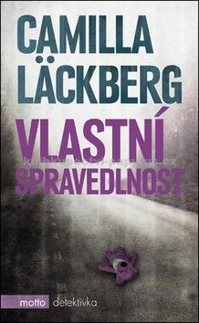 Camilla Läckberg: Vlastní spravedlnost cena od 214 Kč