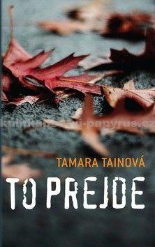 Tamara Tainová: To prejde cena od 0 Kč