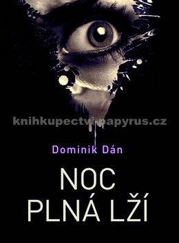 Dominik Dán: Noc plná lží cena od 149 Kč