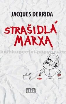 Jacques Derrida: Strašidlá Marxa cena od 264 Kč