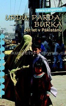 Viera Langerová: Urdu, parda, burka cena od 171 Kč