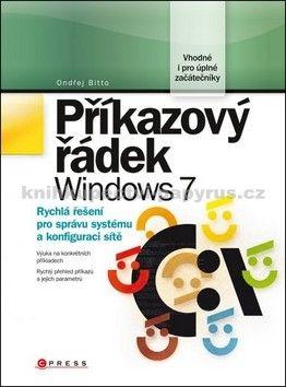 Ondřej Bitto: Příkazový řádek Windows 7 cena od 233 Kč
