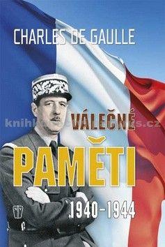 Charles de Gaulle: Válečné paměti 1940-1944 cena od 249 Kč
