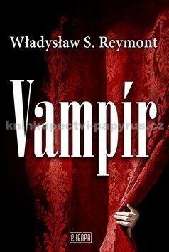 Władysław S. Reymont: Vampír cena od 254 Kč