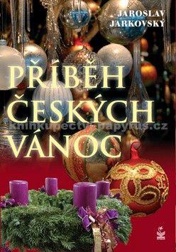 Jaroslav Jarkovský: Příběhy českých Vánoc cena od 174 Kč