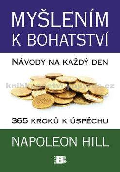 Napoleon Hill: Myšlením k bohatství cena od 242 Kč