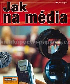 Jan Pospíšil: Jak na média cena od 140 Kč
