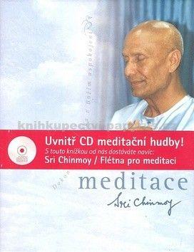 Sri Chinmoy: Meditace + CD Flétna pro meditaci cena od 199 Kč