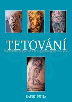 Radek Fiksa: Tetování cena od 165 Kč