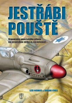 Leo Nomis, Brian Cull: Jestřábi pouště - 2. vydání cena od 159 Kč