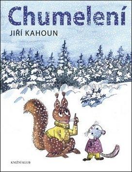 Jiří Kahoun: Chumelení cena od 159 Kč