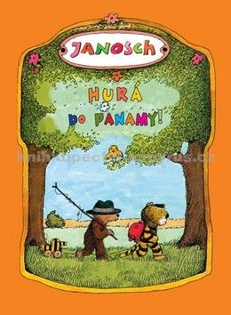 Janosch: Hurá do Panamy! cena od 167 Kč