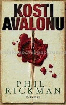 Phil Rickman: Kosti Avalonu cena od 271 Kč