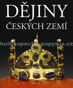 Kolektiv autorů: Dějiny českých zemí cena od 799 Kč
