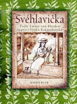 Eliška Krásnohorská: Svéhlavička cena od 229 Kč