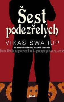 Vikas Swarup: Šest podezřelých cena od 292 Kč