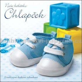 Naše bábätko - Chlapček cena od 219 Kč