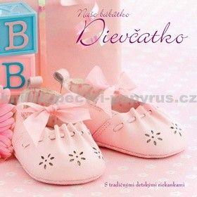 SLOVART Naše bábätko Dievčatko cena od 172 Kč