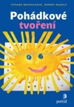 Taťjana Macholdová, Jan Nejedlý: Pohádkové tvoření cena od 76 Kč