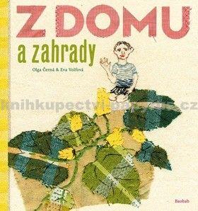 Olga Černá, Eva Volfová: Z domu a zahrady cena od 170 Kč
