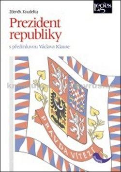 Zdeněk Koudelka: Prezident republiky cena od 286 Kč